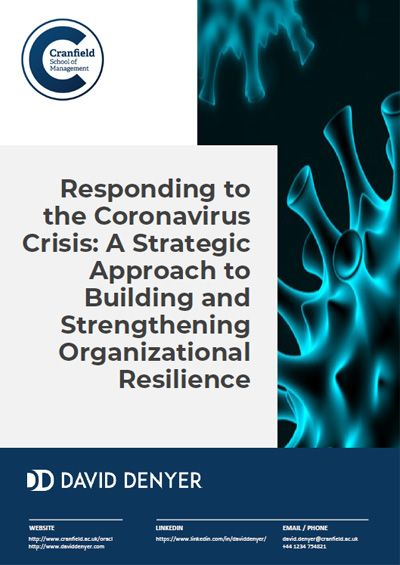 Responding to the Coronavirus Crisis: A Strategic Approach to Building and Strengthening Organizational Resilience