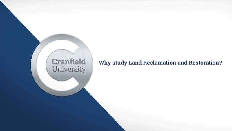 Why study Land Reclamation and Restoration video